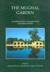 The Mughal garden: Interpretation conservation and implications