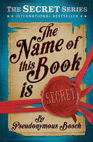 The Name of This Book is Secret The  -
