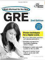 The Princeton Review: Math Workout for the New GRE Princeton Review: Math Workout for the GRE