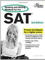 The Princeton Review Reading and Writing Workout for the SAT Princeton Review: Reading & Writing Workout for the SAT