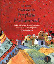 The Prophet Muhammad Storybook1: Islamic Childrens Books on the Quran the Hadith and the Prophet Muhammad