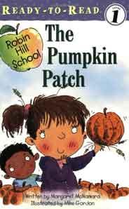 The Pumpkin PatchReadyToRead Robin Hill School Lel 1