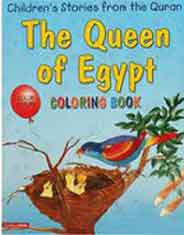 The Queen Of Egypt Quran Stories Coloring Book