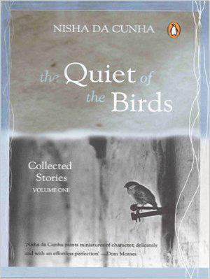 The Quiet of the Birds: v 1: Collected Stories