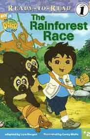 The Rainforest Race Go Diego Go! Ready to Read