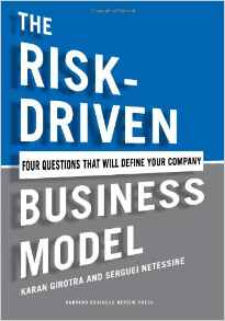 The Risk Driven Business Model: Four Questions That Will Define Your Company
