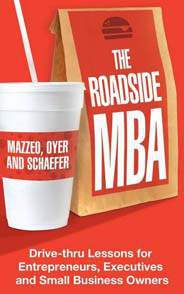 The Roadside MBA Backroad Lessons for EntrepreneursExecutives and Small Business Owners