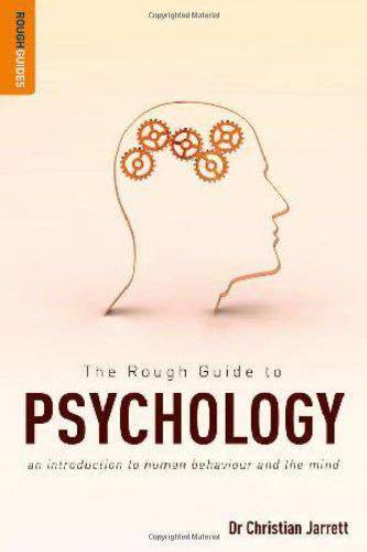 The Rough Guide to Psychology Rough Guide Reference Series