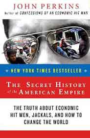 The Secret History Of The American Empire :