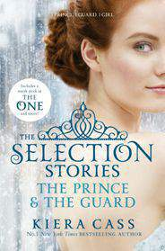 The Selection StoriesThe Prince & The Guard