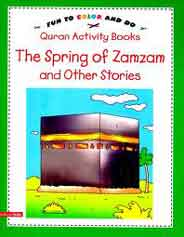The Spring Of Zamzam And Other Stories