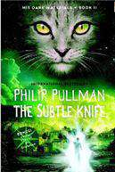 The Subtle Knife His Dark Materials Book 2