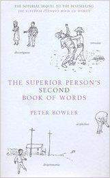 The Superior Persons Second Book of Words