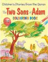 The Two Sons Of Adam Quran Stories Coloring Book