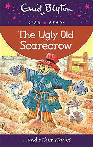 The Ugly Old Scarecrow Enid Blyton Star Reads Series 6