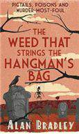 The Weed That Strings the Hangmans Bag FLAVIA DE LUCE MYSTERY