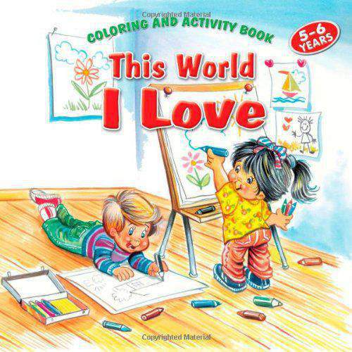 THIS WORLD I LOVE COLORING AND ACTIVITY