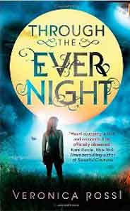 Through The Ever Night: Number 2 in series Under the Never Sky