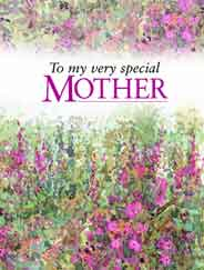 To My Very Special Mother
