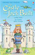Usborne First Reading Level 3: The Castle And The Jack Built