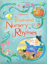 Usborne Illustrated Book of Nursery Rhymes -