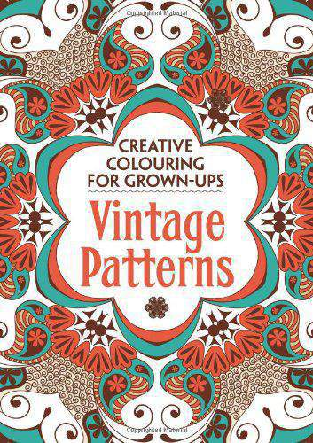 Vintage Patterns Creative Colouring for GrownUps