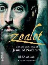 Zealot The Life and Times of Jesus of Nareth -