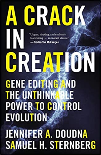A Crack in Creation: Gene Editing and the Unthinkable Power to Control Evolution - TradePaperback