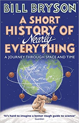 A Short History of Nearly Everything (Bryson)  - Paperback