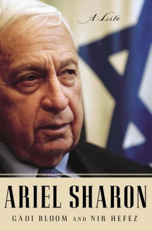 Ariel Sharon: A Life Hardcover