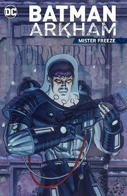 Batman Arkham: Mister Freeze Paperback