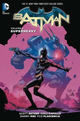 Batman Vol. 8: Superheavy - Paperback