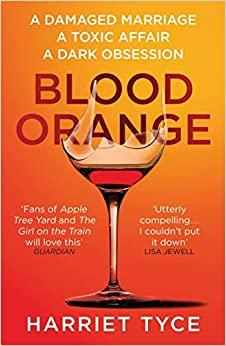 Blood Orange: The gripping, bestselling Richard & Judy book club thriller  - Paperback