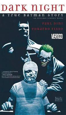 Dark Night: A True Batman Story - (PB)