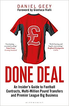 Done Deal: An Insider's Guide to Football Contracts, Multi-Million Pound Transfers and Premier League Big Business - Paperback