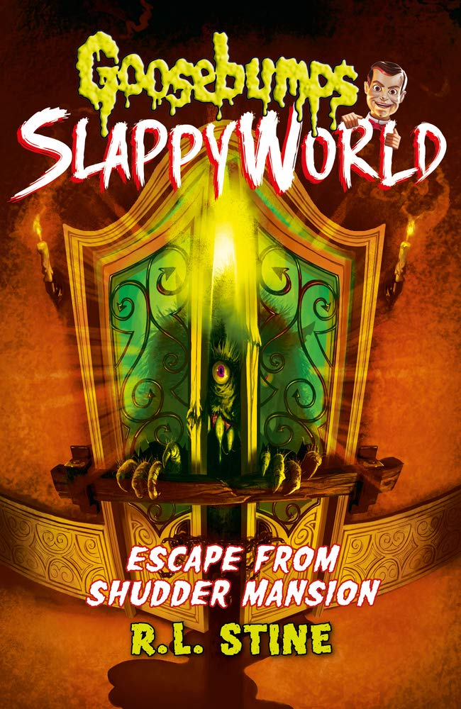 Escape From Shudder Mansion (Goosebumps Slappyworld) Paperback