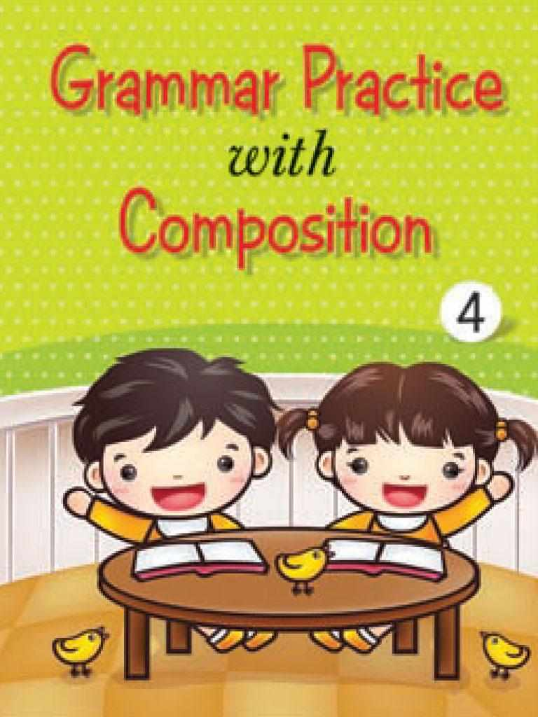 Grammar Practice With Composition Book 4