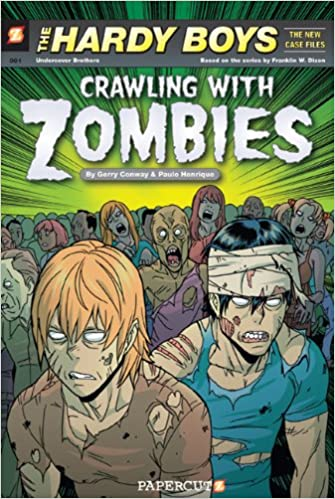 Hardy Boys The New Case Files #1: Crawling with Zombies (The Hardy Boys The New Case Files)
