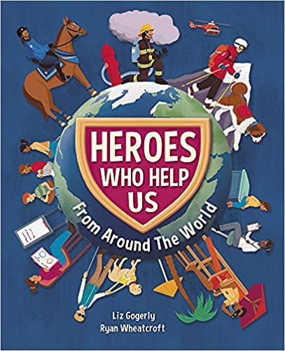 Heroes Who Help Us From Around the World - Paperback