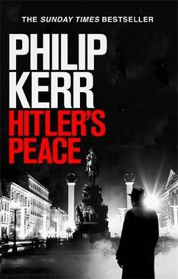 Hitler's Peace : gripping alternative history thriller from a global bestseller