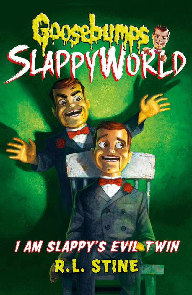 I Am Slappy's Evil Twin (Goosebumps Slappyworld) Paperback