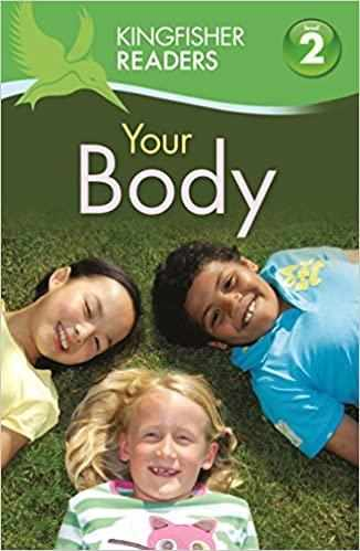 Kingfisher Readers:Your Body (Level 2: Beginning to Read Alone)  - Paperback