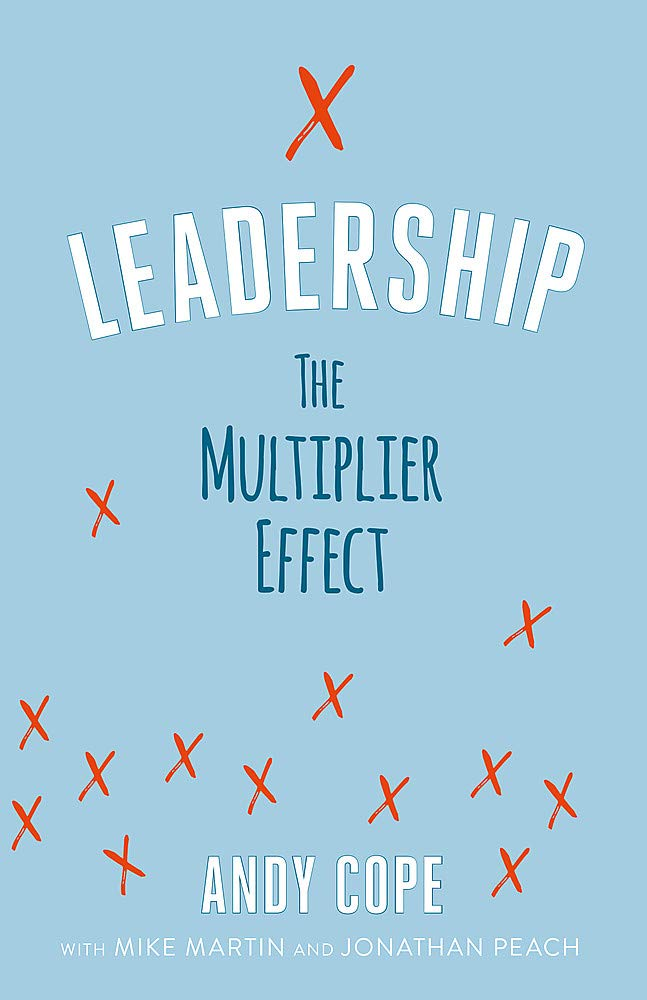 Leadership: The Multiplier Effect Paperback