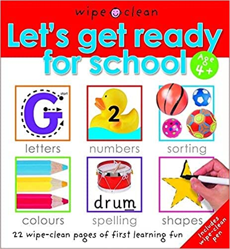Let's Get Ready for School by Roger Priddy