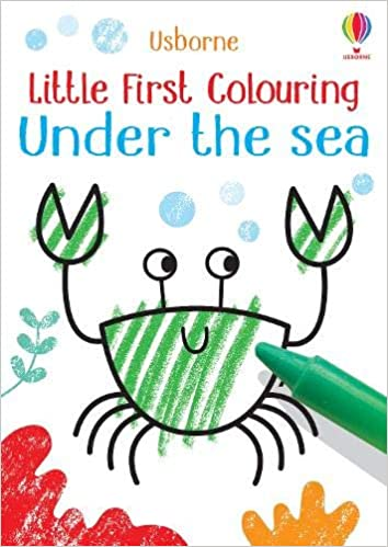 Little First Colouring Under the Sea: 1  - Paperback