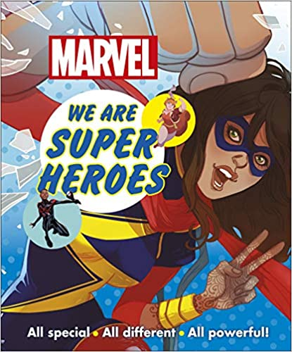 Marvel We Are Super Heroes!: All Special, All Different, All Powerful! - (PB)