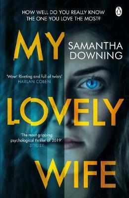 My Lovely Wife : The gripping Richard & Judy thriller that will give you chills this winter