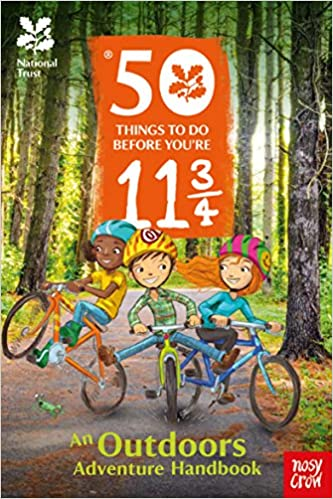 National Trust: 50 Things To Do Before You're 11 3/4 - Hardcover