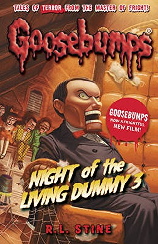 Night Of The Living Dummy III (Goosebumps) Paperback