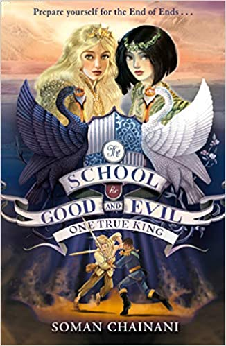 One True King (The School for Good and Evil, Book 6)  - Paperback